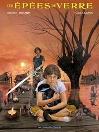 Sylviane Corgiat et Laura Zuccheri - Les épées de verre Tome 2 : Ilango.