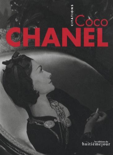 Sylviane Degunst - Coco Chanel - Citations.