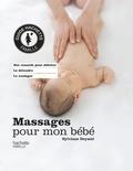 Sylviane Deymié - Massages pour mon bébé.