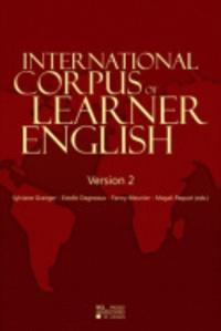 Sylviane Granger et Estelle Dagneaux - International Corpus of Learner English V2 (Handbook + CD-ROM)-Multiple-users (2-10) - multiple-users (2-10).