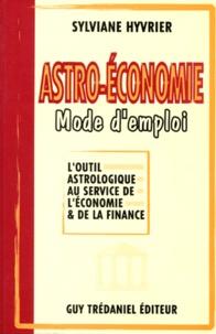 ASTRO-ECONOMIE, MODE DEMPLOI. Loutil astrologique au service de léconomie et de la finance.pdf