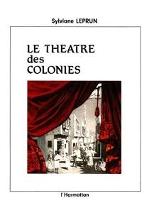 Histoiresdenlire.be Le Théâtre des colonies - Scénographies, acteurs et discours de l'imaginaire dans les expositions (1855-1937) Image