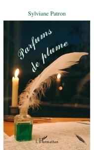 Sylviane Patron - Parfums de plume.