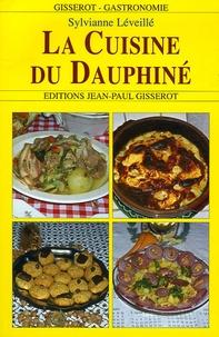Sylvianne Léveillé - La cuisine du Dauphiné.