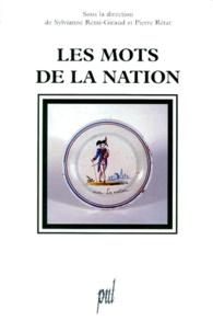 Sylvianne Rémi-Giraud et  Collectif - Les mots de la nation.