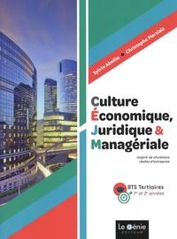 Sylvie Abeille et Christophe Marzials - Culture économique, juridique et managériale BTS tertiaires 1re et 2e années.