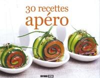 Sylvie Aï-Ali - 30 recettes apéro.