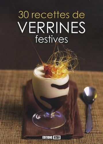 Sylvie Aï-Ali et Olivia Lancaster - 30 recettes de verrines festives.
