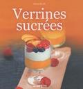Sylvie Aï-Ali - 30 recettes de verrines sucrées.