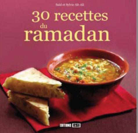 Sylvie Aï-Ali - 30 recettes du ramadan.