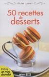 Sylvie Aï-Ali - 50 recettes de desserts - Fiches cuisine.
