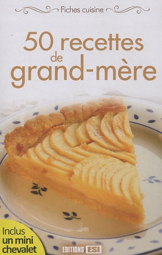 Sylvie Aï-Ali - 50 recettes de grand-mère.