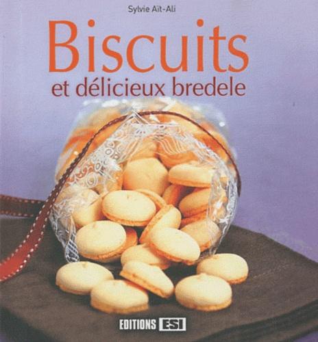 Sylvie Aï-Ali - Biscuits et délicieux bredele.