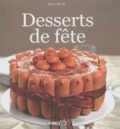 Sylvie Aï-Ali - Desserts de fête.