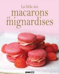 La bible des macarons et mignardises.pdf