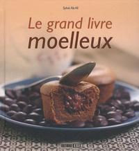 Sylvie Aï-Ali - Le grand livre des moelleux.
