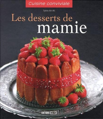 Sylvie Aï-Ali - Les desserts de mamie.
