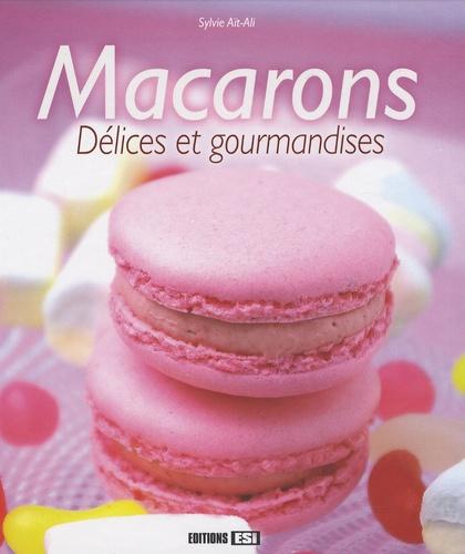 Sylvie Aï-Ali - Macarons - Délices et gourmandises.