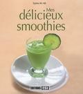 Sylvie Aï-Ali - Mes délicieux smoothies.