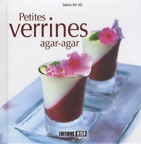 Sylvie Aï-Ali - Petites verrines agar-agar.