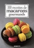 Sylvie Aït-Ali - 100 recettes de macarons gourmands.