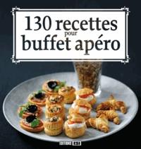 Sylvie Aït-Ali - 130 recettes pour buffet apéro.