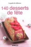 Sylvie Aït-Ali - 140 desserts de fête.