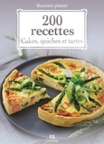 Sylvie Aït-Ali - 200 recettes - Cakes, quiches et tartes.