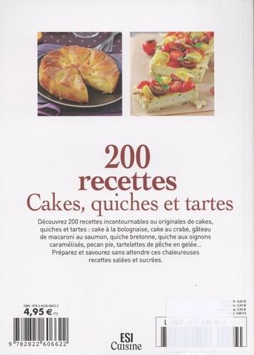 200 recettes. Cakes, quiches et tartes