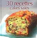 Sylvie Aït-Ali - 30 recettes de cakes salés.