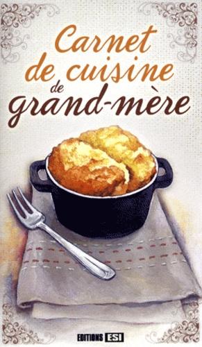Sylvie Aït-Ali - Carnet de cuisine de grand-mère.