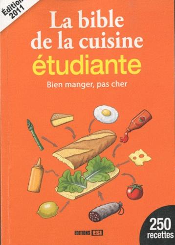 Sylvie Aït-Ali - La bible de la cuisine étudiante - Bien manger, pas cher.