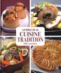 Sylvie Aït-Ali - La bible de la cuisine tradition - 400 recettes.