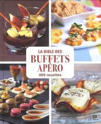 Sylvie Aït-Ali - La Bible des buffets apéro en 400 recettes.