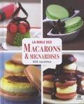 Sylvie Aït-Ali - La bible des macarons & mignardises - 400 recettes.