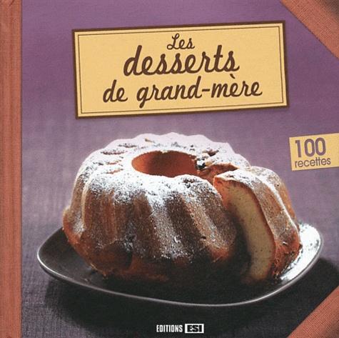 Sylvie Aït-Ali - Les desserts de grand-mère.