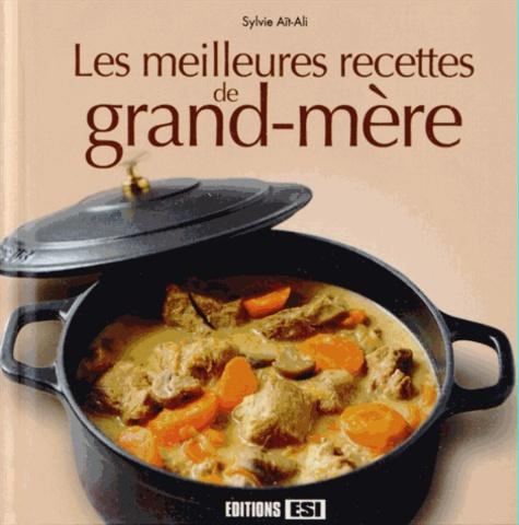 Sylvie Aït-Ali - Les meilleures recettes de grand-mère.
