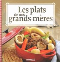 Sylvie Aït-Ali - Les plats de nos grands-mères.