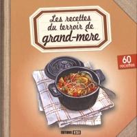 Sylvie Aït-Ali - Les recettes du terroir de grand-mère.