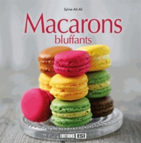 Sylvie Aït-Ali - Macarons bluffants.