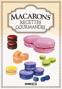 Sylvie Aït-Ali - Macarons - Recettes gourmandes.
