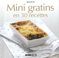 Sylvie Aït-Ali - Mini gratins en 30 recettes.