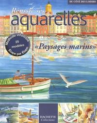 """Sylvie Albou-Tabart et  Collectif - Réussir ses aquarelles - """"Paysages marins""""."""