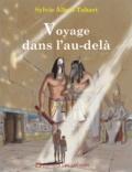 Sylvie Albou-Tabart - Voyage dans l'au-delà.