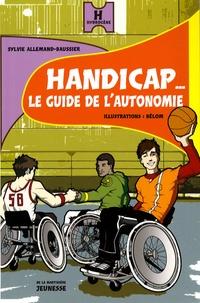 Sylvie Allemand-Baussier - Handicap... - Le guide de l'autonomie.