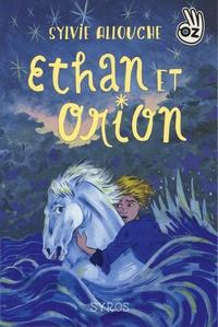 Sylvie Allouche - Ethan et Orion.