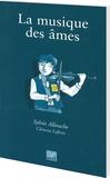 Sylvie Allouche - La musique des âmes.