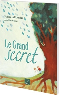 Sylvie Allouche - Le grand secret.