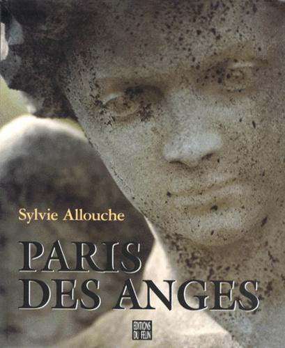 Sylvie Allouche et Agnès Guérin - Paris des anges.