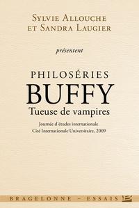 Sylvie Allouche et Sandra Laugier - Philoséries : Buffy tueuse de vampires.